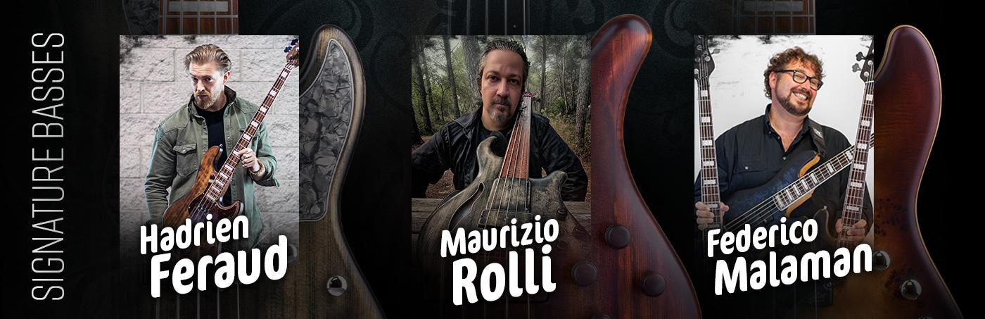 Signature Series basses - Maurizio Rolli, Federico Malaman & Hadrien Feraud